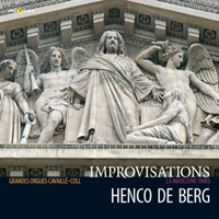 Henco de Berg Grandes Orgues Cavaillé-Coll la Madeleine, Paris Improvisations